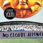 """Carnival Youth"" – ""No Clouds Allowed"" CD, 2015"