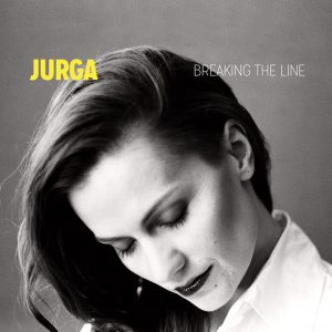 "Jurga – ""Breaking the Line"", 2013/2018"